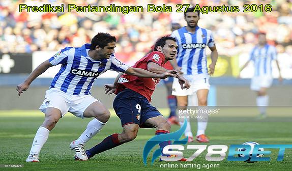 Prediksi Skor Osasuna vs Real Sociedad 27 Agustus 2016