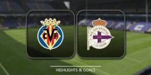 Prediksi Skor Villarreal vs Deportivo La Coruna8 Januari 2018