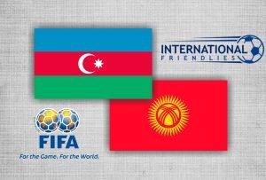 Prediksi Skor Azerbaijan vs Kyrgyzstan 29 Mei 2018