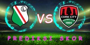 Prediksi Legia Warszawa vs Cork City 18 Juli 2018