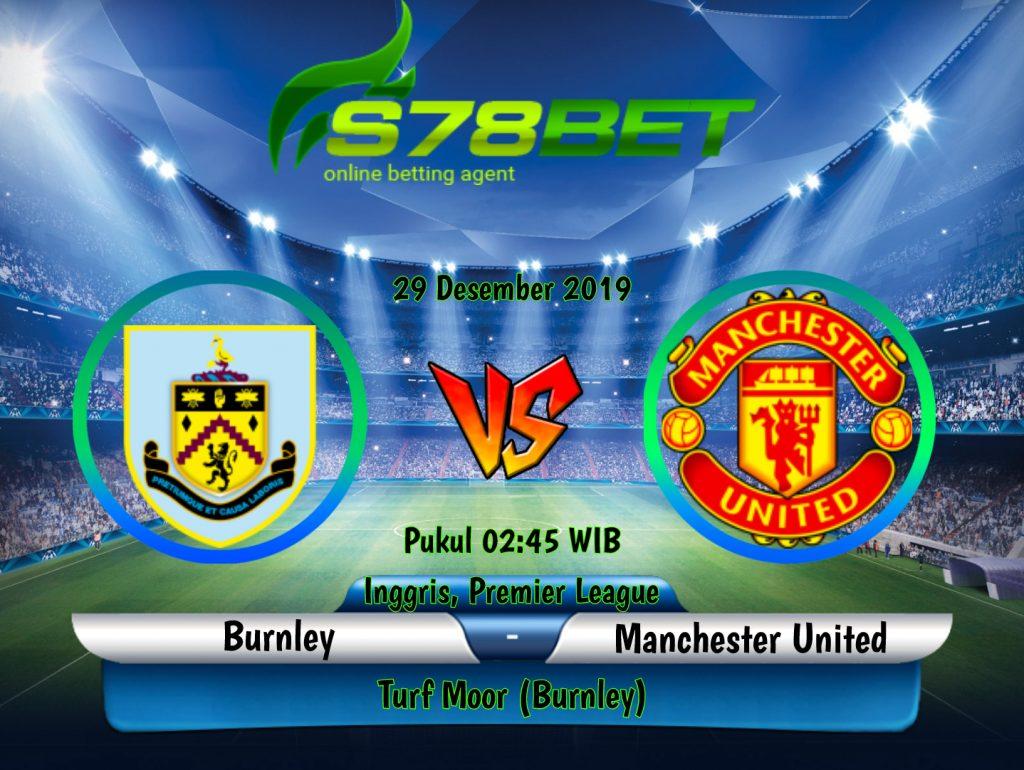 Prediksi Skor Burnley vs Manchester United 29 Desember ...