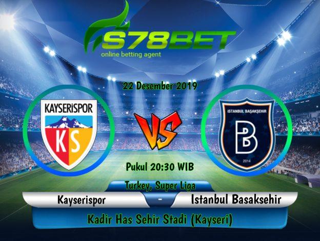 Prediksi Skor Kayserispor vs Istanbul Basaksehir 22 Desember 2019