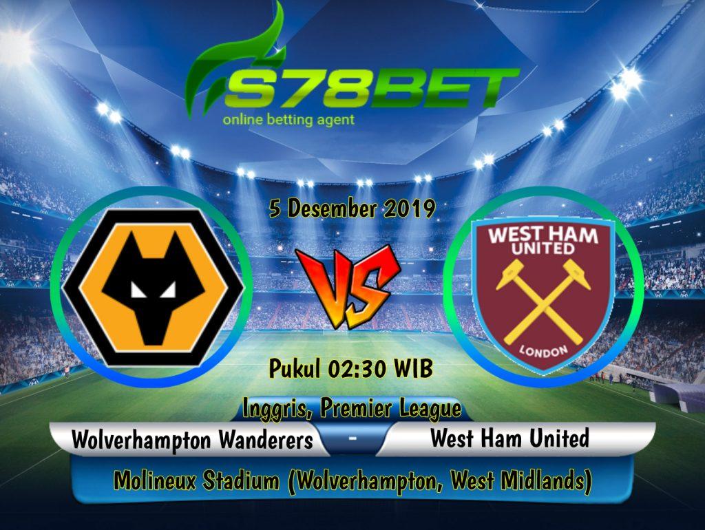 Prediksi Skor Wolverhampton Wanderers vs West Ham United 5 Desember 2019